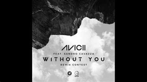Avicii - Without You ft